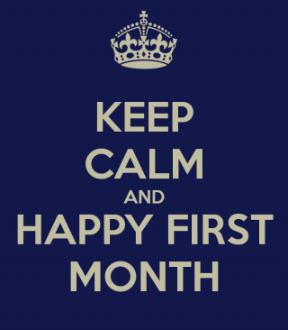 keep-calm-and-happy-first-month-3